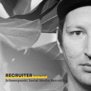 Recruiter Schwerpunkt Social Media
